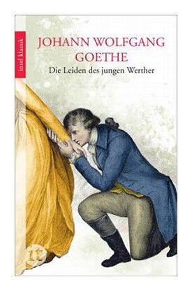"""Quotes from Goethe's """"The Sorrows of Young Werther"""""""